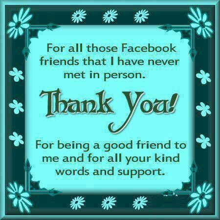 thank you for being my facebook friend  Thank You facebook friends