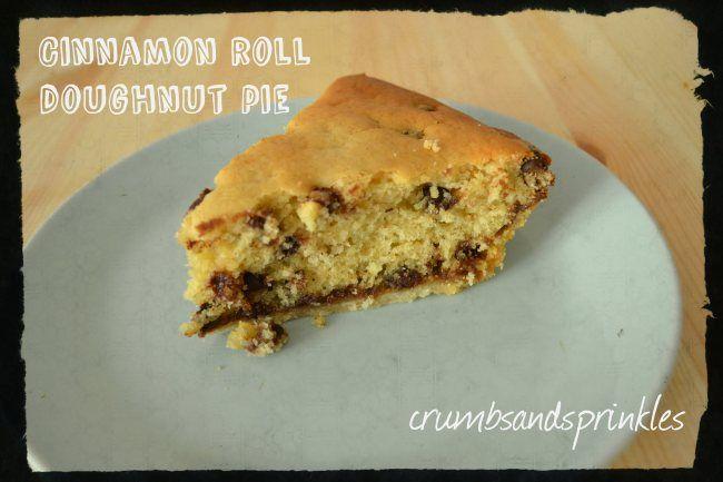 CINNAMON ROLL DOUGHNUT PIE! | Delish Desserts | Pinterest