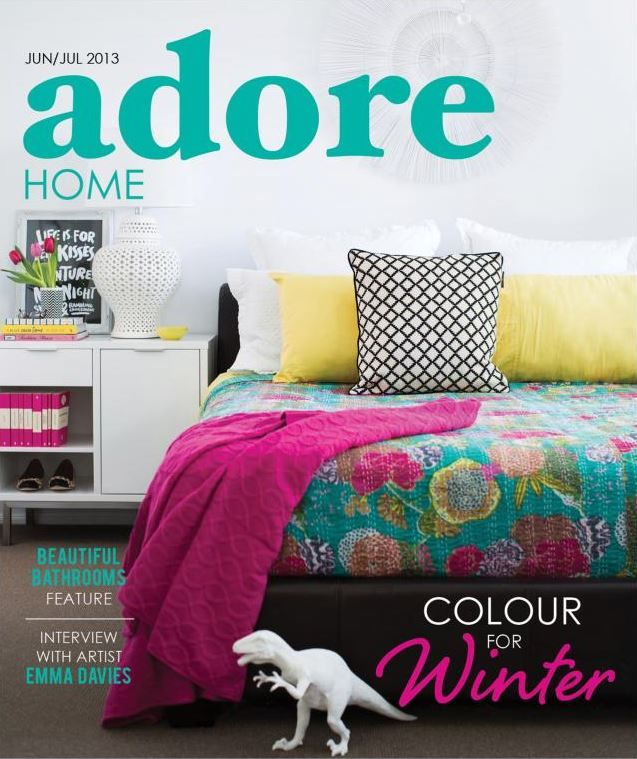 Adore Home Magazine June/July 2013