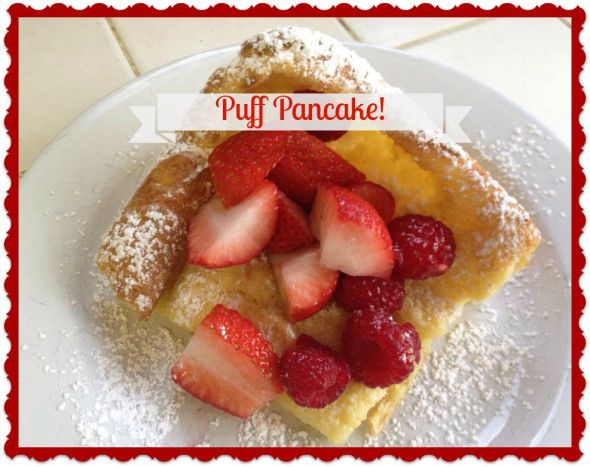 Puff Pancake! An Easy Family and Crowd Pleaser! Mother Of Knights