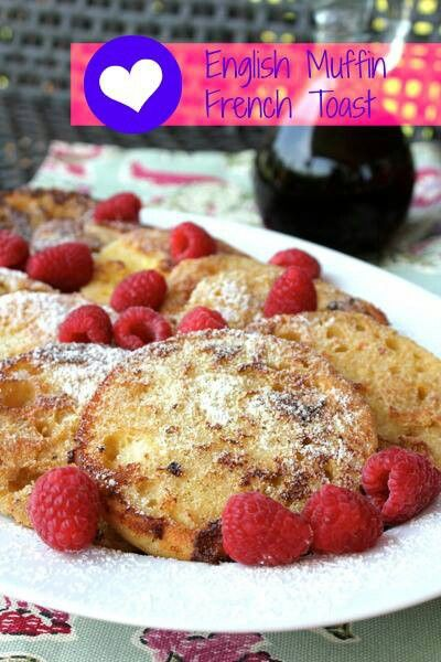 English Muffin French Toast | Recipes | Pinterest