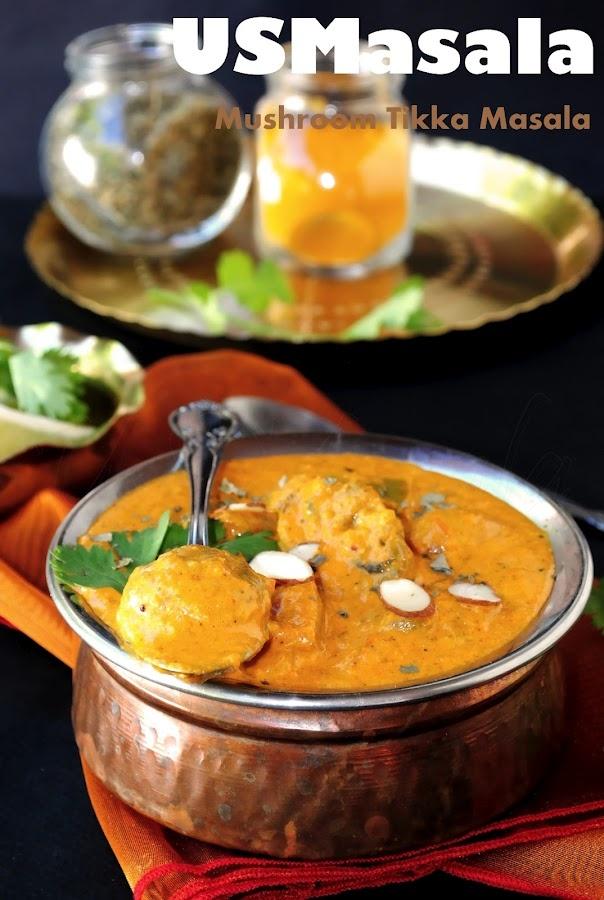 US Masala: Mushroom Tikka masala | Chicken Dishes | Pinterest