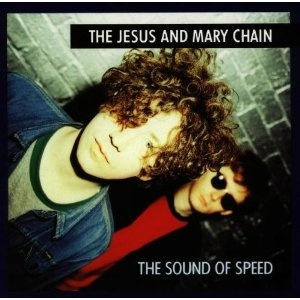 The Jesus And Mary Chain - I Hate Rock 'N' Roll
