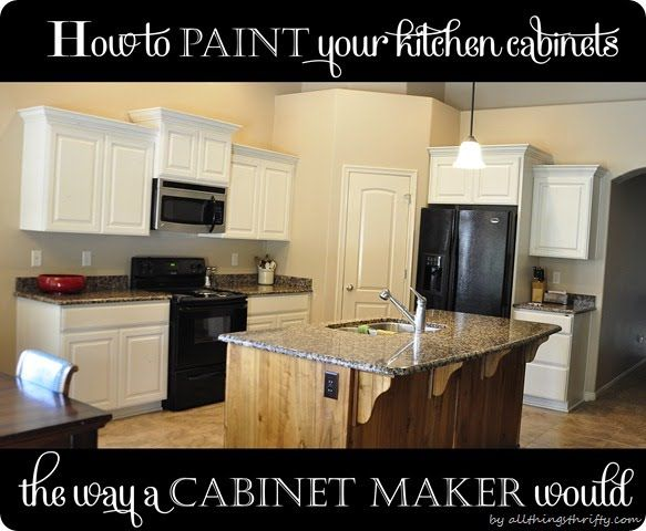 How To Paint Your Kitchen Cabinets For The Home Pinterest
