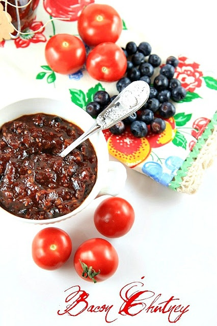 Bacon Chutney with Apples, Blueberries, & Tomatoes.