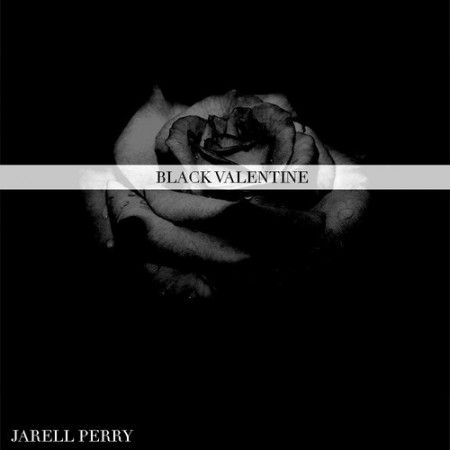 black valentine jarell perry lyrics