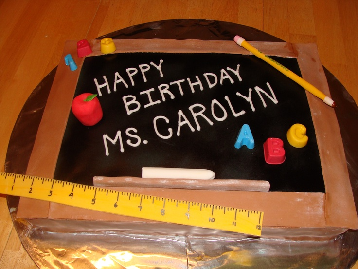 Teacher birthday cake  CAkes  Pinterest