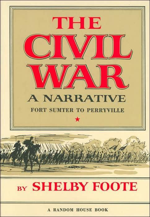 shelby foote civil war 1986-11-12 this first volume of shelby foote's classic narrative of the civil war opens with jefferson davis's farewell to the united senate and ends on.