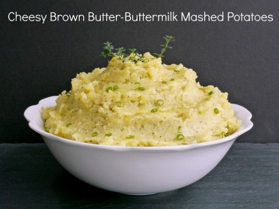 Cheesy Brown Butter-Buttermilk Mashed Potatoes & a Cheese Filled ...