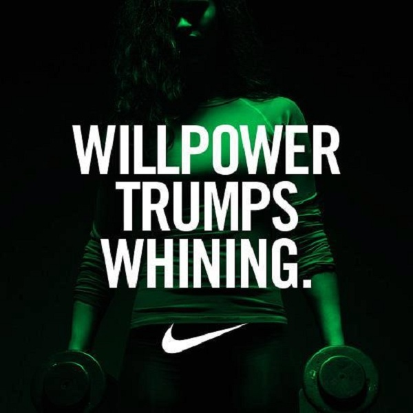 Willpower Trumps Whining. #motivation #nike