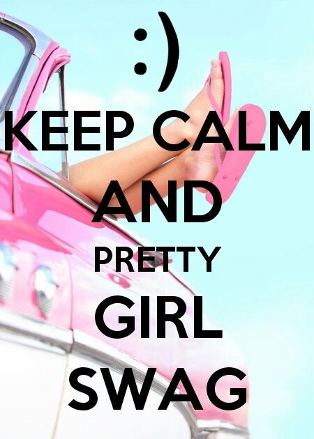 Pretty Girl Swag Quotes. QuotesGram Be Yourself Quotes For Boys