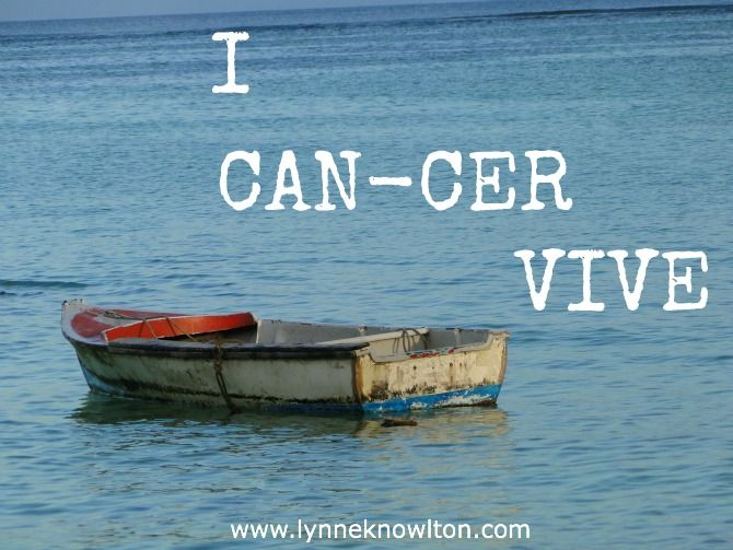 """I can-cer vive"" via DESIGN THE LIFE YOU WANT TO LIVE blog"