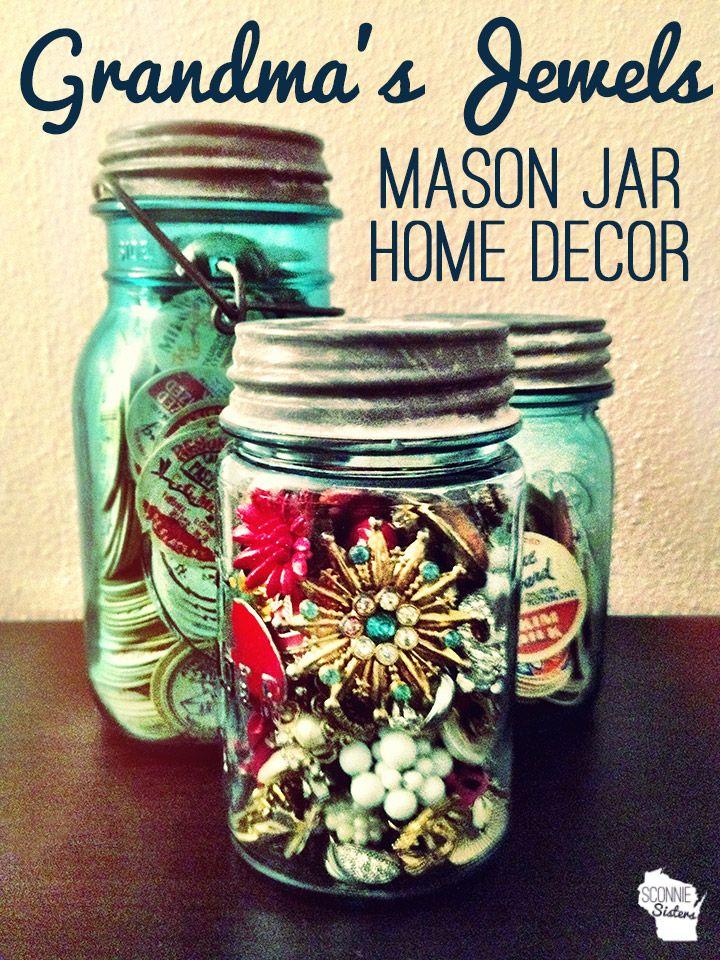Grandmas Jewels Mason Jar Home Decor by SconnieSisters.com #masonjar ...