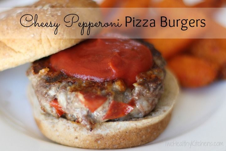 Cheesy Pepperoni Pizza Burgers | Two Healthy Kitchens - Everyone's ...