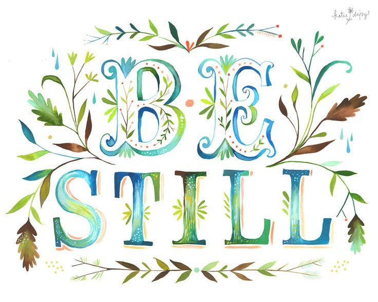 Be Still. $18.00, via Etsy.