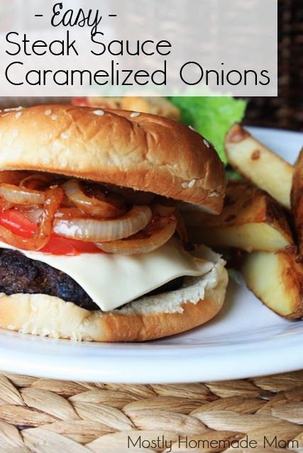 Easy} Steak Sauce Caramelized Onions - perfect for game day!