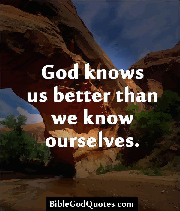 God Knows Quotes. QuotesGram