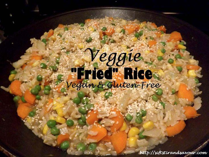 """Veggie """"Fried"""" Rice ~ Dairy, Egg, Gluten, & Oil-Free ~ Sift, St..."""