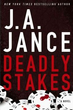 J.a. Jance Novels Deadly stakes :...