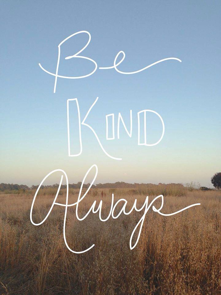 Be kind | Words | Pinterest