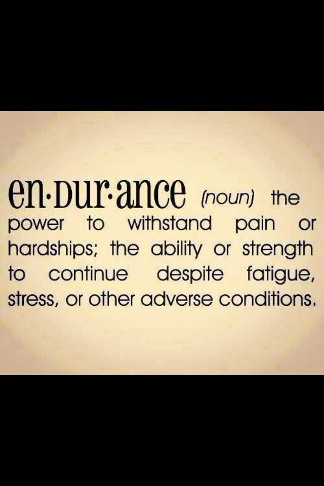 quotes about endurance quotesgram