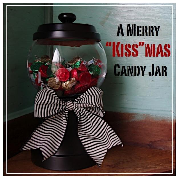 "A Merry ""Kiss""mas Candy Jar"