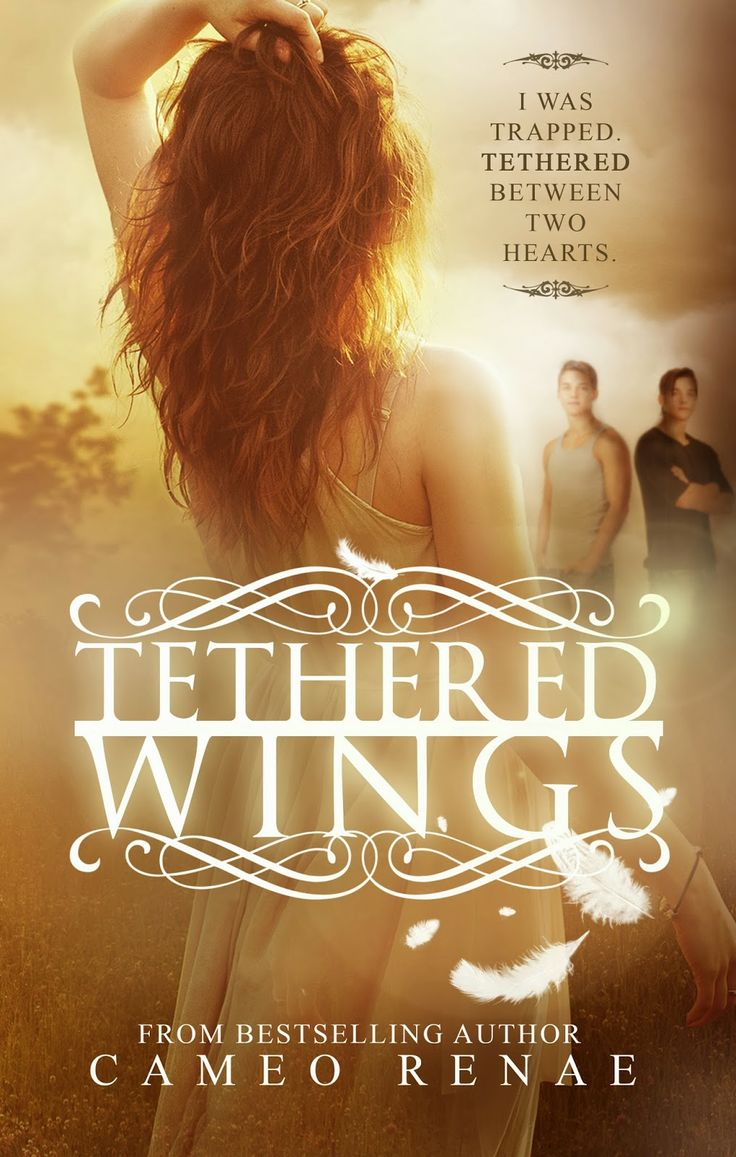 Tethered Wings (Hidden Wings #3) by Cameo Renae