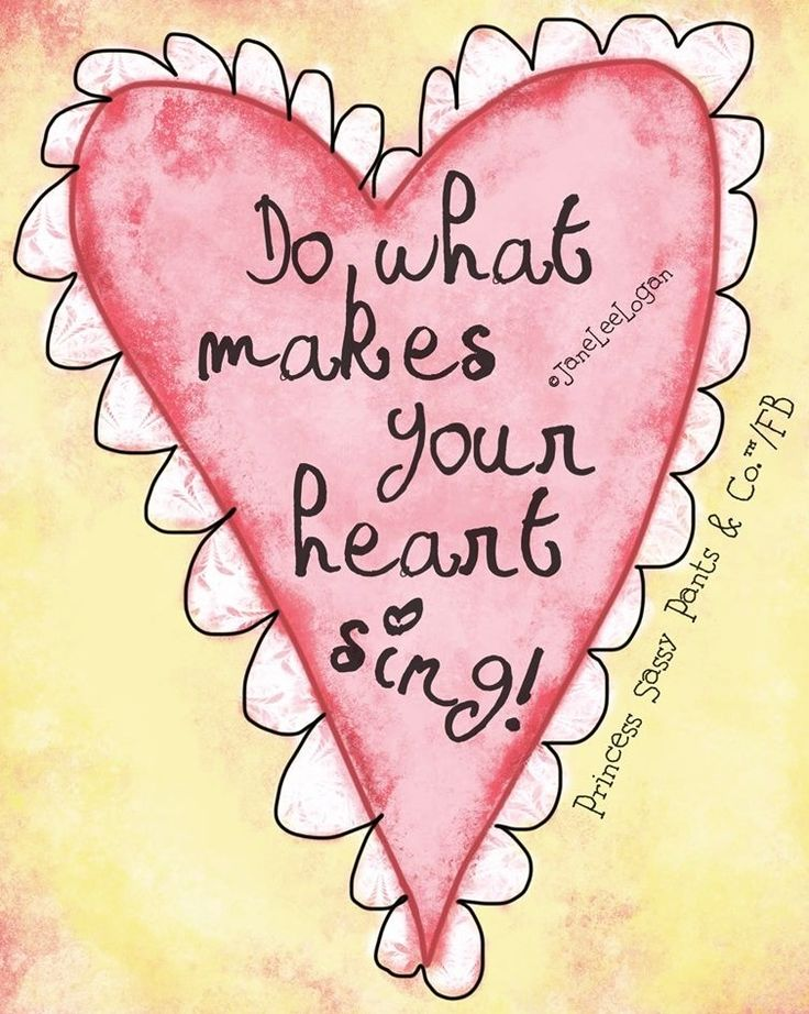 Heart quote and illustration via www.Facebook.com/PrincessSassyPantsCo