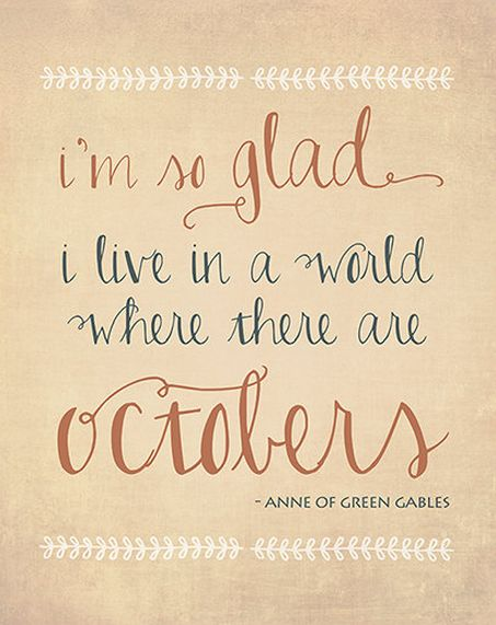Anne of Green Gables <3 and how you revived in me the love for fall ;)