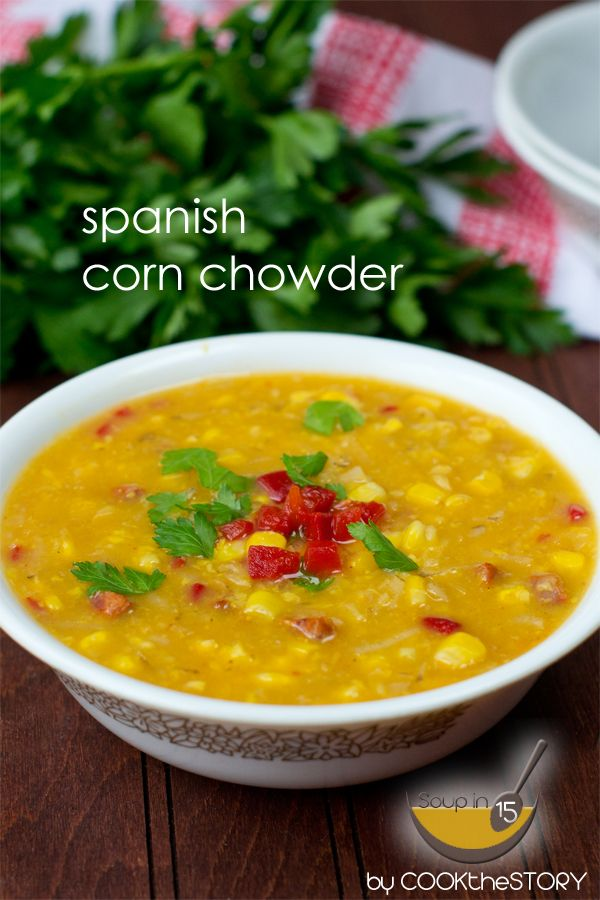 Spanish Corn Chowder | Cook the Story #soup