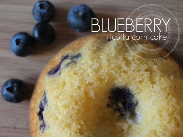 Blueberry Ricotta Corn Cake | Eat, Drink and Be Merry | Pinterest