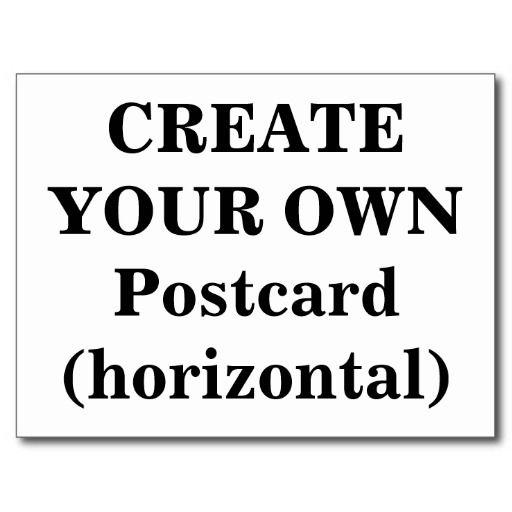 Create Your Own Postcard Horizontal