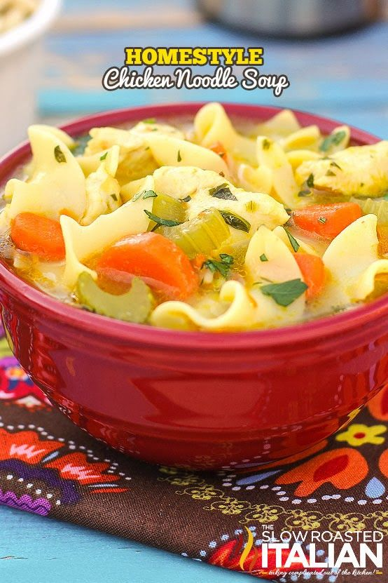 Homestyle Chicken Noodle Soup from theslowroasteditalian.com #soup # ...