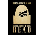 All I Want To Do Is Read 11x14 -  Fine Art Print Digital Graphic Illustration