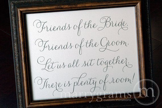 Friends of the Bride & Groom Sit Together There is by marrygrams, $10.00  Saying, not the design