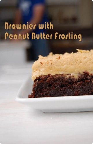 Brownies with Peanut Butter Frosting | DESSERTS | Pinterest