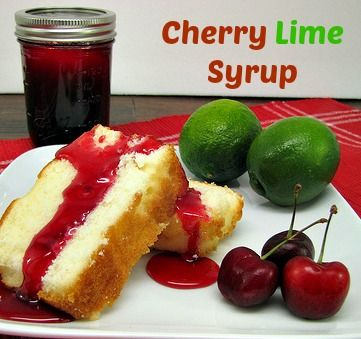 Delicious Cherry Lime Syrup Recipe | Yummies | Pinterest