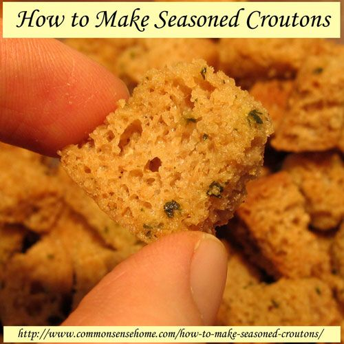 How to Make Seasoned Croutons @ Common Sense Homesteading ~ This is a ...
