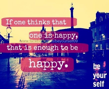 Be happy quote via www.Facebook.com/BeYourself09