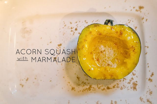 Acorn Squash with Marmalade | Accompagnements | Pinterest