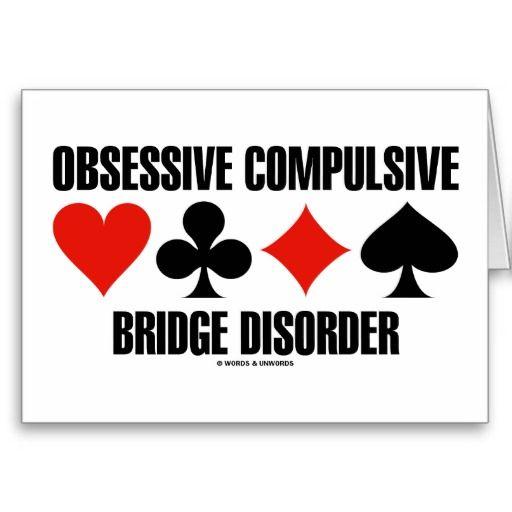 Obsessive compulsive humor funny bridgegeek wordsandunwords