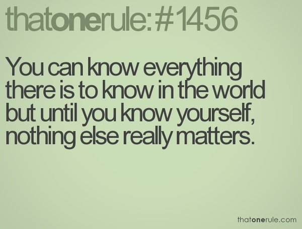 Know Yourself Quotes. QuotesGram