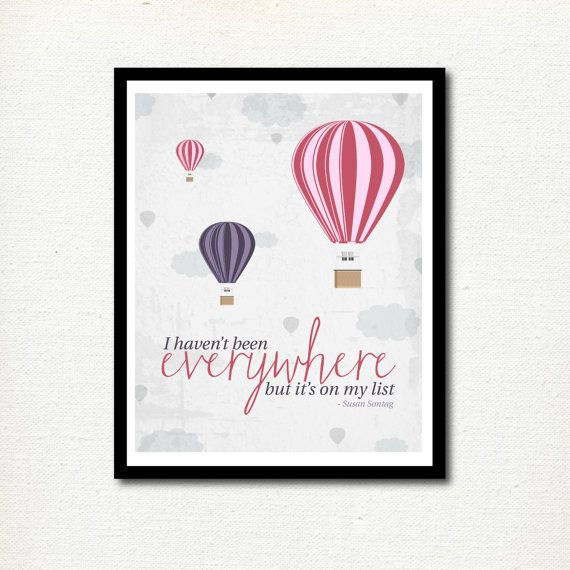 Nursery print travel quote hot air balloons little