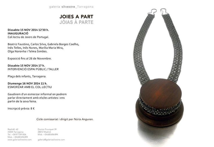 "Tarragona. ""Joies a part"" Exhibition at Galeria Silvestre. 15-26 Nov 2014"