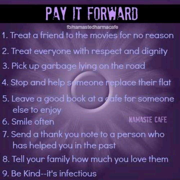 Pay It Forward ...