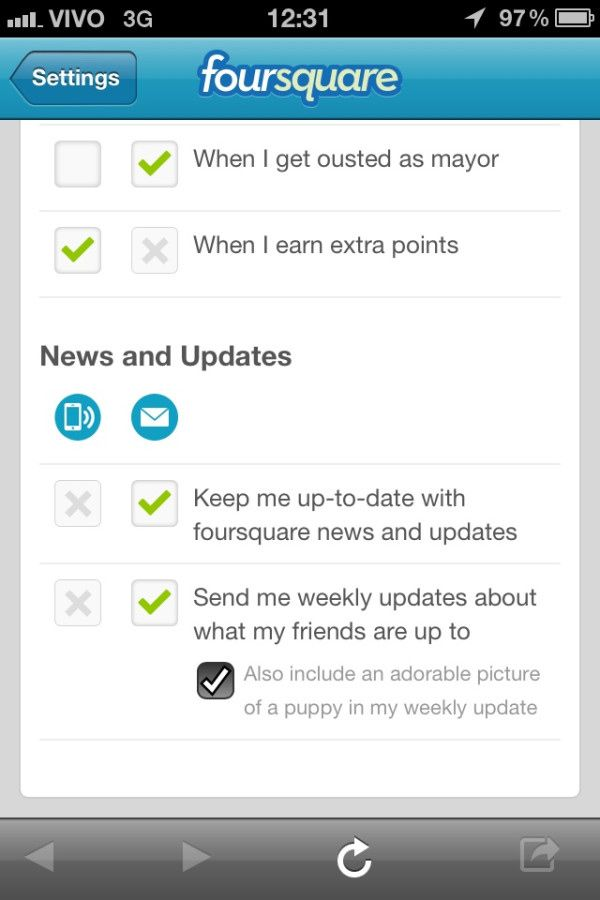 Foursquare - In the iOS notification settings, the option to include adorable puppy photos in weekly updates is given.  /via Rafacst