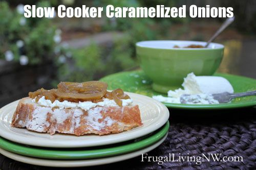 How to make slow cooker caramelized onions from http://FrugalLivingNW ...