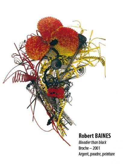 EXPO Espace Solidor - coll de la ville  Robert Baines 'bloodier than black' broche 2001 - argent, poudre, peinture