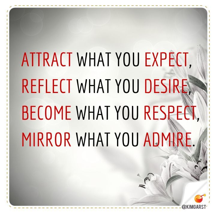 Expect What You Attract Reflect