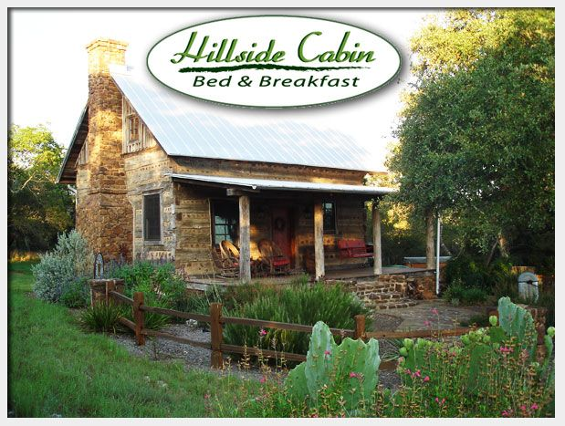 Texas Hill Country Homes Hillside Cabin Bed And Breakfast Texas